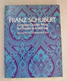 img - for Complete Chamber Music for Pianoforte and Strings. Edited by Ignaz Br ll, etc. < [A reissue of] Series 7 of Franz Schubert's Werke. Kritisch durchgesehene ... & H rtel, Leipzig, in 1886. > [Score.] book / textbook / text book