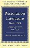 Restoration Literature 1660-1700: Dryden, Bunyan, and Pepys (Oxford History of English Literature (New Version)) (0198122349) by Sutherland, James