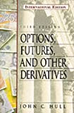 Options, Futures and Other Derivative Securities (0132643677) by John Hull