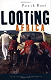img - for Looting Africa: The Economics of Exploitation book / textbook / text book