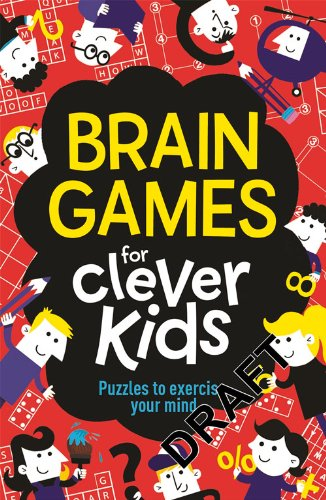 Brain Games for Clever Kids: Puzzles to Exercise Your Mind PDF