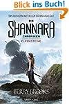Die Shannara-Chroniken - Elfensteine:...