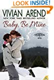 Baby, Be Mine (Thompson & Sons)