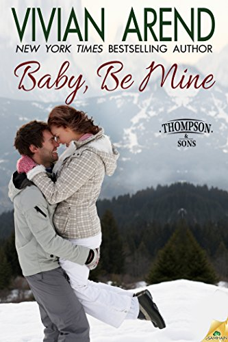 Image of Baby, Be Mine (Thompson & Sons)