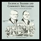 Technical Traders and Commodity Speculators | [Lyn M. Sennholz, Bruce Babcock]
