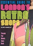 img - for Essential Guide to London's Retro Shops book / textbook / text book