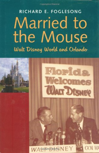 Married to the Mouse: Walt Disney World and Orlando