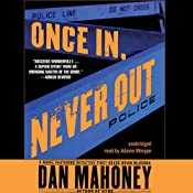 Once In, Never Out: A Detective Brian McKenna Novel | [Dan Mahoney]