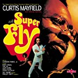 Super Fly Curtis Mayfield