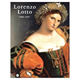 Lorenzo Lotto: 1480-1557 (2711828050) by Francoise Cachin