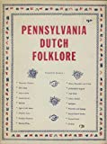 img - for Pennsylvania Dutch Folklore book / textbook / text book