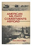 American Military Commitments Abroad