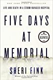 img - for Five Days at Memorial: Life and Death in a Storm-Ravaged Hospital book / textbook / text book
