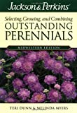 img - for Jackson & Perkins Outstanding Perennials Midwest (Jackson & Perkins Selecting, Growing and Combining Outstanding Perennials) book / textbook / text book