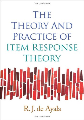 The Theory and Practice of Item Response Theory...