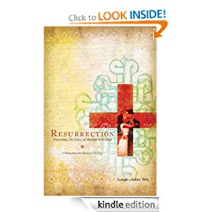 Resurrection: Discovering the Beauty of Marriage in the Cross