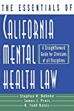 img - for The Essentials of California Mental Health Law: A Straightforward Guide for Clinicians of All Disciplines (The Essentials of Series) by R. Todd Bates (1998-08-17) book / textbook / text book