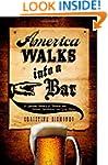 America Walks into a Bar: A Spirited...