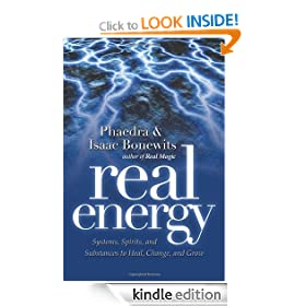 Real Energy: Systems, Spirits, and Substances to Heal, Change, and Grow: Systems, Spirits, and Substances to Heal, Change and Grow