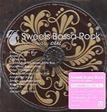 Sweets Bossa Rock