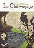 Le Clairvoyage