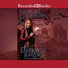Darkness Raging: Otherworld Series, Book 18 Audiobook by Yasmine Galenorn Narrated by Cassandra Campbell