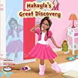 Makayla's Great Discovery