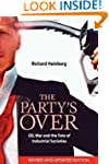 The Party's Over: Oil, War and the Fa...