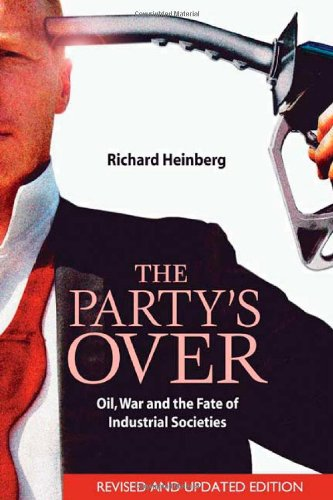 The Party's Over: Oil, War and the Fate of Industrial...