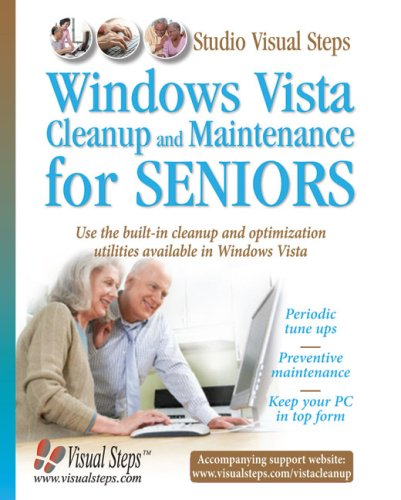 Windows Vista Cleanup and Maintenance for Seniors (Computer Books for Seniors series)