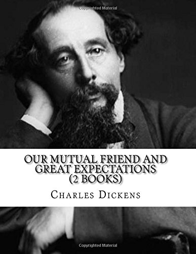 Our Mutual Friend And Great Expectations (2 Books)