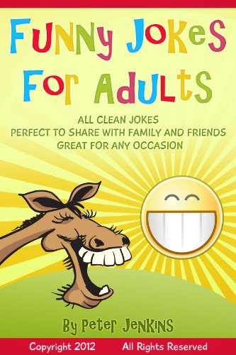 ADULT FUNNIES Funny Jokes Clean