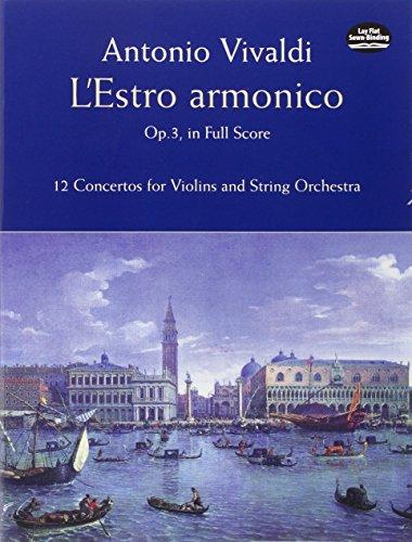 L'Estro Armonico, Op. 3, in Full Score: 12 Concertos for 1, 2 and 4 Violins (Dover Music Scores)