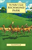 David McDowall Richmond Park: The Walker's Historical Guide