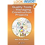 Quality Tools for Managing Construction Projects (Industrial Innovation Series)