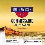 Ein Commissaire geht baden (Commissaire Lucien Levèfre 2)   Julie Masson