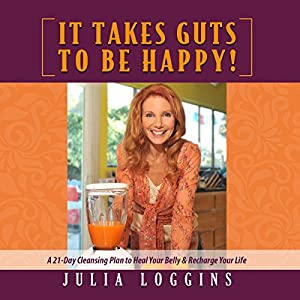 It Takes Guts to Be Happy Audiobook