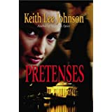 Pretenses ~ Keith Lee Johnson