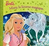 echange, troc Jean-Marc Daume - Barbie Misty Licorne Magique