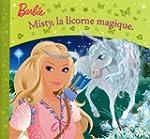 Barbie Misty Licorne Magique