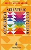 img - for Concurrent Scientific Computing (Texts in Applied Mathematics) book / textbook / text book