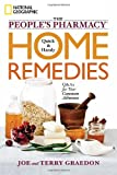 The Peoples Pharmacy Quick and Handy Home Remedies: Q&As for Your Common Ailments