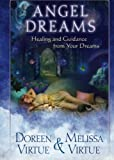 Angel Dreams: Healing and Guidance from Your Dreams (1401943659) by Virtue, Doreen