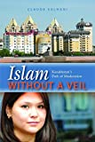 img - for Islam Without a Veil: Kazakhstan's Path of Moderation book / textbook / text book