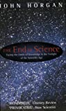 The End of Science (0349109265) by Horgan, John