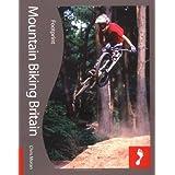 Mountain Biking Britain Footprint Travel Guidesby Chris Moran