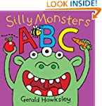 Silly Monsters ABC. A Silly Monsters...