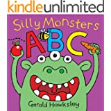 Silly Monsters ABC: A Silly Rhyming Alphabet Picture Book for Kids