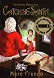 Catching Santa (The Kringle Chronicles, Book 1)