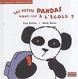 echange, troc Fred Ehrlich - Les petits pandas vont-ils à l'école ?